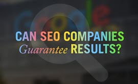 Can Search Engine Optimization (SEO) companies guarantee results?