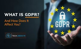 TechLbiberate-What-is-GDPR